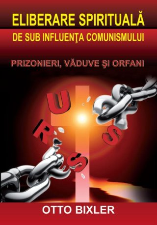 Eliberare spirituală de sub influenţa comunismului