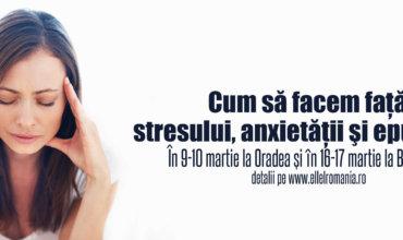 Cum să facem faţă stresului, anxietăţii şi epuizării?