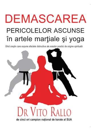 Demascarea pericolelor ascunse în arte marțiale și yoga